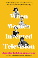 When Women Invented Television Book