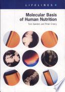 Molecular Basis Of Human Nutrition