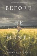 Before He Hunts (A Mackenzie White Mystery—Book 8) Pdf/ePub eBook