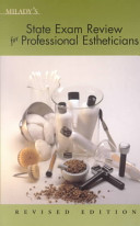 Milady s State Exam Review for Professional Estheticians