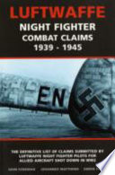 Luftwaffe Night Fighter Combat Claims, 1939-1945