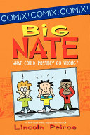 Pdf Big Nate: What Could Possibly Go Wrong?