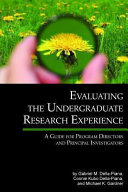 Evaluating The Undergraduate Research Experience