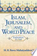 Islam  Jerusalem  and World Peace