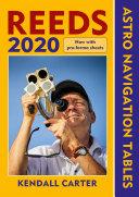 Reeds Astro Navigation Tables 2020
