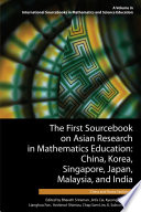 The First Sourcebook On Asian Research In Mathematics Education 2 Volumes