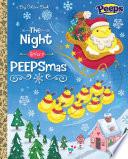 The Night Before PEEPSmas  Peeps