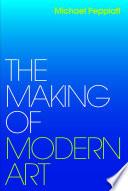 The Making of Modern Art Book PDF
