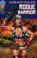 Sarah Palin Rogue Warrior #1