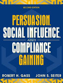 Persuasion  Social Influence  and Compliance Gaining Book