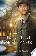 The Brightest of Dreams  Canadian Crossings Book  3