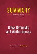 Summary: Black Rednecks and White Liberals ebook