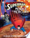 Superman and the Menace on Mercury