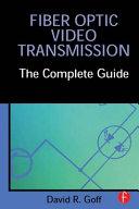Fiber Optic Video Transmission Book