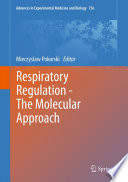 Respiratory Regulation The Molecular Approach Book PDF