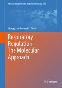 Respiratory Regulation - The Molecular Approach Pdf/ePub eBook