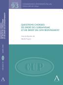 Questions choisies de droit de l'urbanisme et de droit de l'environnement