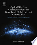 Optical Wireless Communications For Broadband Global Internet Connectivity Book PDF