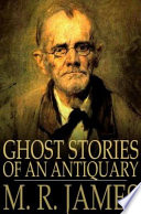 Read Online Ghost Stories of an Antiquary For Free