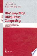 UbiComp 2003: Ubiquitous Computing