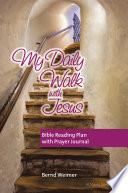 My Daily Walk With Jesus