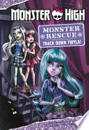 Monster High Monster Rescue Track Down Twyla
