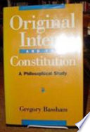 Original Intent and the Constitution