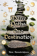Many Paths  One Destination