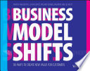 link to Business model shifts : six ways to create new value for customers in the TCC library catalog