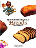 The Southern Heritage Breads Cookbook Book PDF