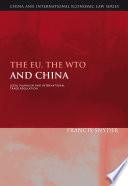 The EU  the WTO and China