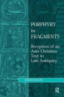Porphyry in Fragments