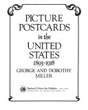 Picture Postcards in the United States  1893 1918