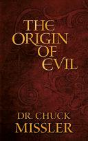 The Origin of Evil Book