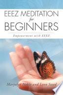 Eeez Meditation for Beginners