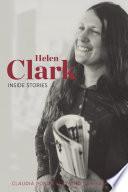 Helen Clark Inside Stories
