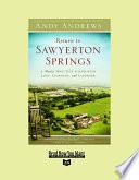 Return to Sawyerton Springs (Volume 1 of 2) (EasyRead Super Large 24pt Edition)