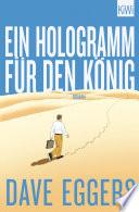 Ein Hologramm für den König  : Roman