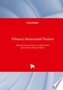 Primary Intracranial Tumors