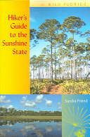Hiker s Guide to the Sunshine State