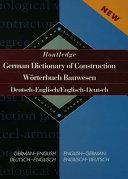 Routledge German Dictionary of Construction Worterbuch Bauwesen Pdf/ePub eBook