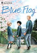 Blue Flag, Vol. 8