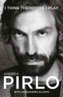 Andrea Pirlo: I Think Therefore I Play Pdf/ePub eBook