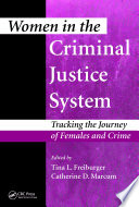 Women in the Criminal Justice System  : Tracking the Journey of Females and Crime