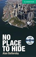 No Place to Hide  Book with Audio CD Pack