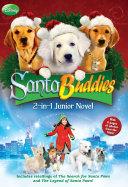 Santa Buddies The 2-in-1 Junior Novel Book