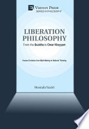 Liberation Philosophy From The Buddha To Omar Khayyam