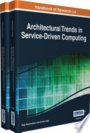 Handbook of Research on Architectural Trends in Service-Driven Computing