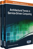 Handbook of Research on Architectural Trends in Service Driven Computing