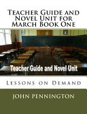 Teacher Guide and Novel Unit for March Book One